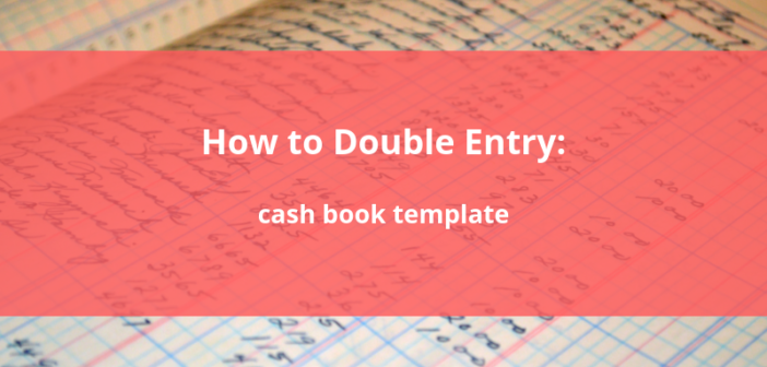 How to Double Entry: Designing your own cash book