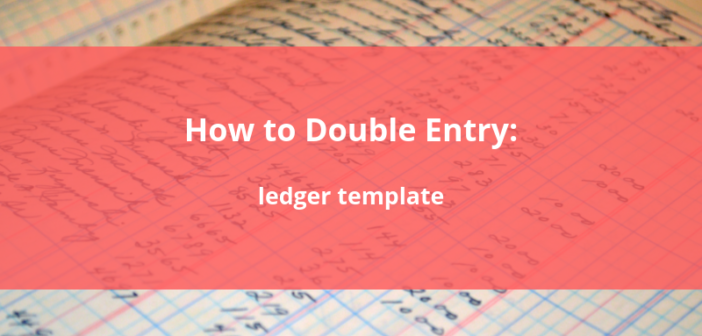 How to Double Entry: What to record in your ledger